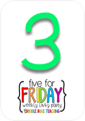 five for friday 3