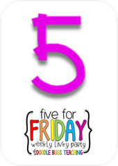 five for friday 5