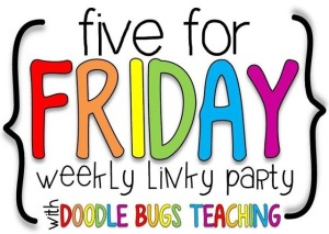 Five for Friday doodle bugs teaching